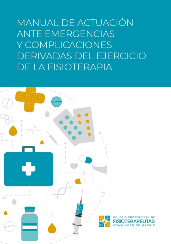 Manual de actuación ante emergencias y complicaciones derivadas del ejercicio de la fisioterapia
